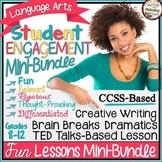 Student Fun ♥ Engagement Language Arts Mini-Bundle Lessons Middle & High School