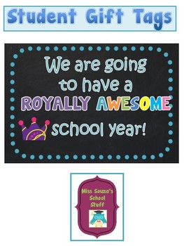 Student Gift Tag- Royally Awesome Year!