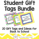 Student Gift Tags Bundle: 20 Gift Tags and Ideas for Back