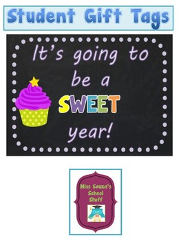 Student Gift Tags- It's going to be a sweet year!