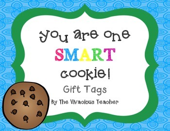 """Student Gift Tags (""""You Are One SMART Cookie!"""")"""