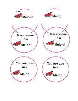 Student Gift Tags: You are one in a melon