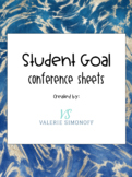 Student Goal Conference Sheets (Editable)
