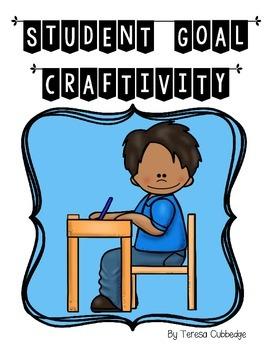 Student Goal Craftivity