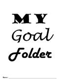 Student Goal Folder and Data Tracker