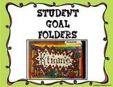 Student Goal Folders