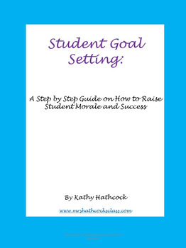 Student Goal Setting Activity with Student Goal Sheet