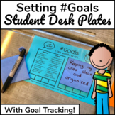 Student Goal Setting Desk Plates with Accountability Measure
