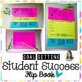 Student Goal Setting Flip Book
