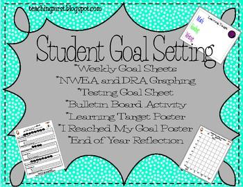 Student Goal Setting Packet~Create SMART goals for NWEA, DRA, and Behavior