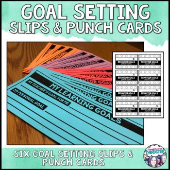 Student Goal Setting Slips