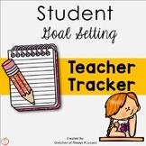 Student Goal Setting Teacher Tracker