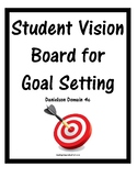 Student Goal Setting Vision Board