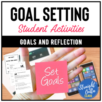 Goal Setting and Student Reflection