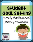 Student Goal Setting and Progress Monitoring in Primary Cl