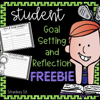 Student Goal Setting and Reflection FREEBIE