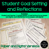 Student Goal Setting and Reflections