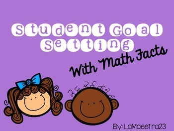Student Goal Setting with Math Facts