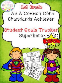 Student Goal Tracker  Common Core Standards Superhero Them