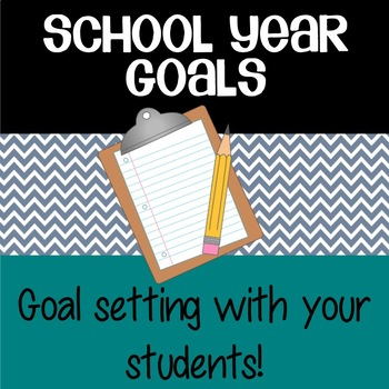 School Year Goals - Goal Setting with your Students