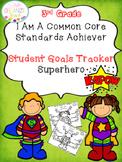 Student Goals Tracker Common Core standards Superhero Theme 3rd Grade
