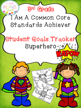 Student Goals Tracker Common Core standards Superhero Them