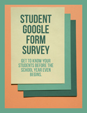 Student Google Form Survey