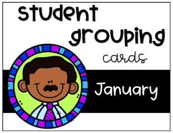 Student Grouping Cards- January