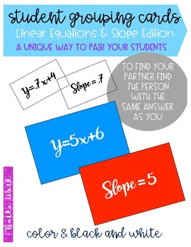 Student Grouping Cards: Linear Equations & Slope Edition