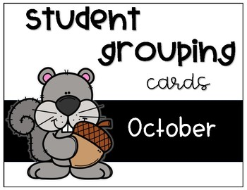 Student Grouping Cards- October
