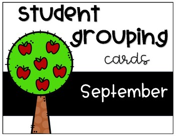 Student Grouping Cards- September