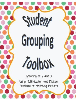 Student Grouping Cards using Math or Pictures