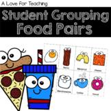 Student Grouping Food Pairs {FREEBIE}