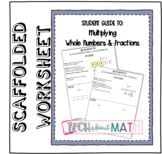 Student Guide: Multiplying Fractions by Whole Numbers
