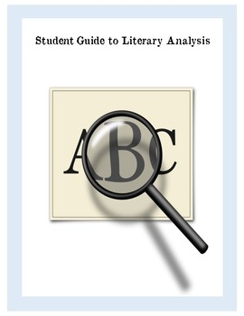 Student Guide to Literary Analysis