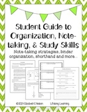 Student Guide to Organization, Note-taking, and Study Skills