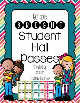 Bright Student Hall Passes {EDITABLE}