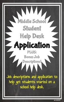 Student Help Desk Application & Job Descriptions
