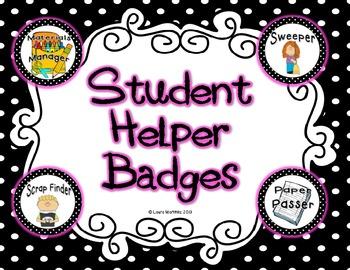 student helper badges by teacher laura teachers pay teachers