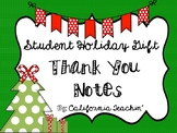 Student Holiday Gift Thank You Notes {pre-written & personalized versions}