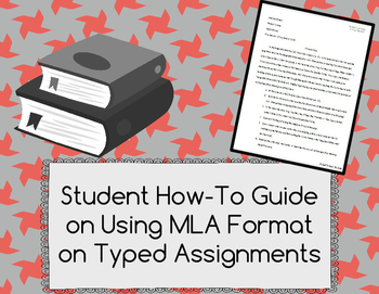 Student How-To Guide on Using MLA Format on Typed Assignments
