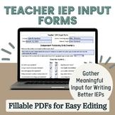 Teacher IEP Input Forms- Fillable PDFs