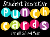 Student Incentive Punch Cards to use Throughout the Year