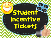 Student Incentive Tickets