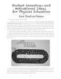 Student Incentives and Motivational Ideas for Physical Education