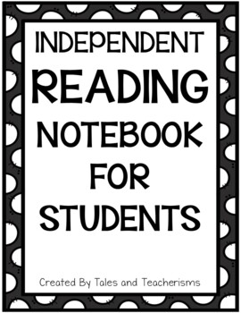 Student Independent Reading Notebook