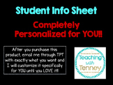 Student Info Sheet PERSONALIZED for YOU!!