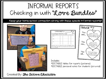 Student Informal Reports (Love Bundles)
