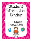 Student Information Binder Cover and Informational sheets
