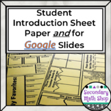Student Information /Introduction/Get To Know You GOOGLE DRIVE
